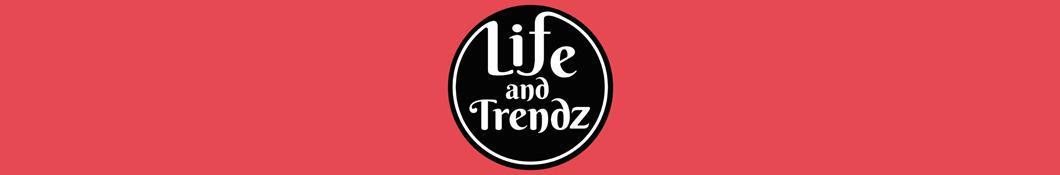 LifeandTrendz.com