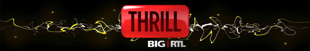 BIG RTL THRILL