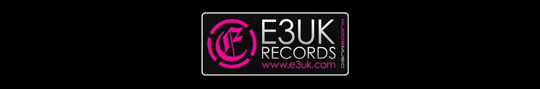 E3UK Records