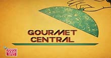 Gourmet Central Episode -30 Live TV Streaming