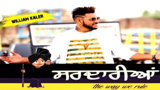 SARDARIAN - The Way We Rule | William Kaler | Full Song HD Video | Latest Punjabi Songs 2017