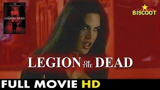 Legion of The Dead 2001: Full Length English Movie