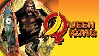 Queen Kong 1976: Full Length English Movie