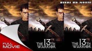 """The 13th Warrior"" | Full Hindi Dubbed English Movie | Antonio Banderas | Diane Venora*ACTION"