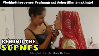 Behind the scenes of - Suhaagraat - Our comedy short film l Indiefilmschannel