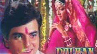 Dulhan | Full Hindi Classical Movie | Jeetendra | Hema Malini | 1974
