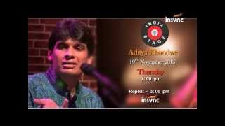 India Stage - Aditya Khandwe - Insync Channel