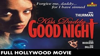 Kiss Daddy Goodnight 1987 : Full Length English Movie