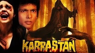 Kabrastan | Full Hindi Movie | Hemant Birje, Kamna, Javed Khan