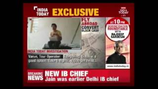 India Today Expose Travel Agent Racket Helping To Convert Black Money