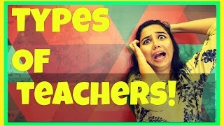 Types Of Teachers | MostlySane | Latest Funny Videos