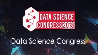 Data Science Congress 2018 Trailer