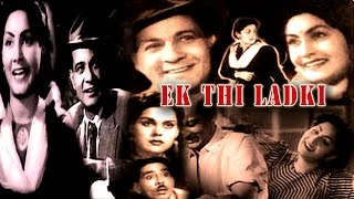 Ek Thi Larki 1949    Hindi Superhit Bollywood Movie.