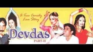 Devdas | Latest Pakistani Full Length Movie
