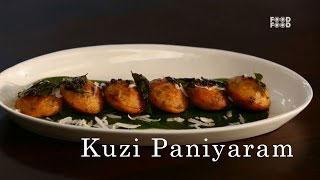 Kuzi Paniyaram | Sunny Side Up | Food Food