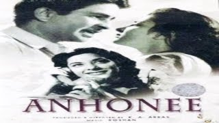 Anhonee� Full Hindi Movie� Raj Kapoor, Nargis