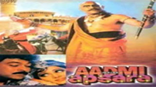 Aadmi Aur Apsara | Hindi Movies