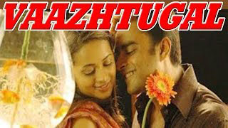 Tamil Movie | Vaazhthugal | Romantic