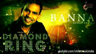 Banna | Audio Promo | Angrez Ali | Music : Aman Hayer