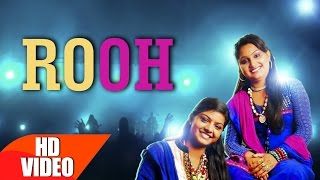 Rooh (Full Song) | Nooran Sisters | Harish Verma | Speed Records