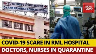 Doctors Nurses Several Others Exposed To Covid-19 Suspect In Delhi's RML Hospital All Quarantined