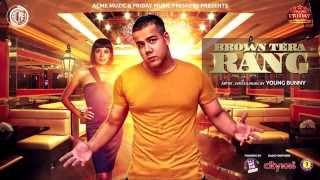 Brown Tera Rang   Young Bunny   Audio   Friday Music Premiere   HD
