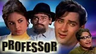 Professor | Superhit  Bollywood Movie | Shammi Kapoor, Kalpana, Lalita Pawar