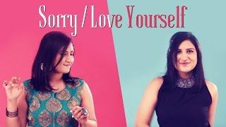 Sorry | Love Yourself | Deeksha Toor | Justin Bieber | Mashup