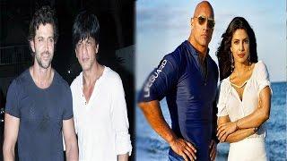 Shahrukh & Hrithik's Clash Gets Ugly | Priyanka Chopra Releases The 1st Baywatch Trailer