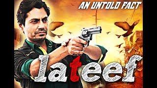 Nawazuddin Siddiqui New Movie 2017 - Lateef Full Movie [HD] Latest Bollywood Full Movie