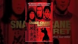 Snake and Crane Secret 1976: Full Length English Movie