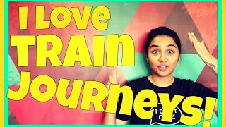Why I Love Train Journeys | MostlySane