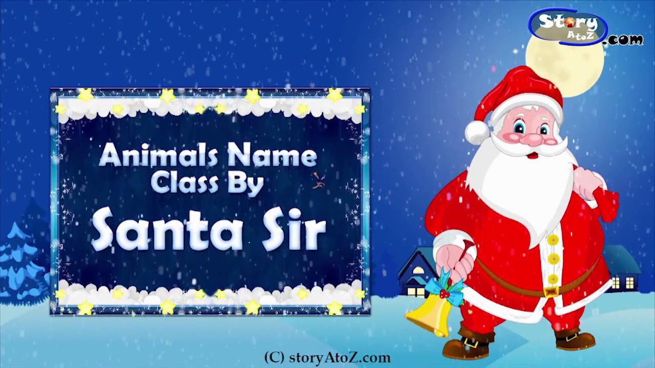 Animals Name Class By Santa Sir | Christmas Songs for Kids | Nursery Rhymes | Christmas 2015