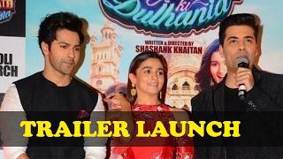 Badrinath Ki Dulhania | Varun Dhawan & Alia Bhatt | Trailer Launch