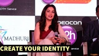 """""""There Shouldn't Be Another Madhuri Dixit, Create Their Own Identity"""" - Madhuri Dixit"""