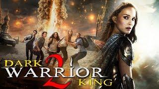 Watch Dark Warrior King 2 2017 Latest Full Hindi Dubbed Movie