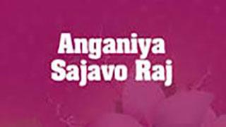 Anganiya Sajavo Raj