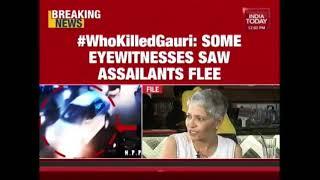 Gauri Lankesh Murder : Eyewitness Give Details Of Assailants To Special Probe Team