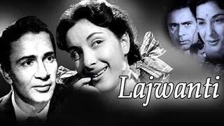 Lajwanti (1958) || HD FULL MOVIE || Nargis, Balraj Sahni, Kumari Naaz || Hindi Classic Movie