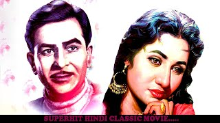 SUPERHIT HINDI CLASSIC MOVIE | RAJ KAPOOR | MADHUBALA