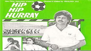 Hip Hip Hurray   Super-Hit Comedy Movie   Raj Kiran ,Deepti Naval