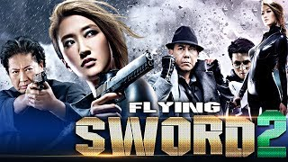 Flying Sword 2 (2017) Latest Full Hindi Dubbed Movie | Sammo Hung | 2017 Super Action Dubbed Movie