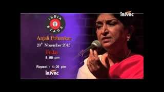 India Stage Featuring Anjali Pohankar on Friday 20th November