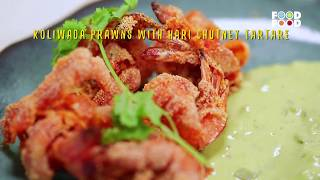 Koliwada Prawns with Hari Chutney Tartare | Great Chefs Great Recipes | Chef Tejas Sovani | FoodFood