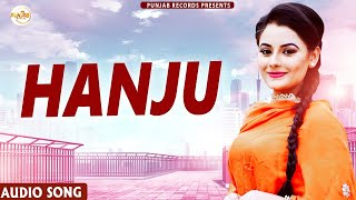 Hanju   Milan Khan     New Punjabi Songs 2021(Full Song)   Punjabi Songs   Latest Punjabi Song 2021