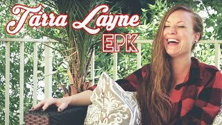Tarra Layne (Official EPK)