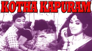 Telugu Movie | Kotha Kapuram | Classical Romantic Full Movie