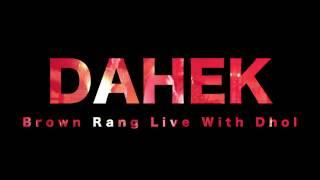 Honey Singh Brown Rang Live on Dhol by Singer / Rapper / Dahek