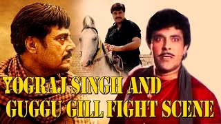 Yograj Singh And Guggu Gill Fight Scene    Superhit Action Scene 2017.