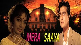 मेरा साया__Mera Saaya || Full Hindi Movie || Sadhana, Sunil Dutt